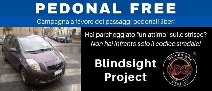 Campagna Pedonal Free di Blindsight Project