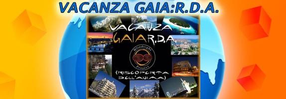 Vacanza GAIA:R.D.A.