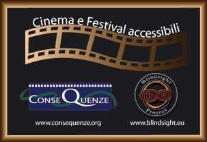 CINEMA ACCESSIBILE IN CALABRIA DA BLINDSIGHT PROJECT E CONSEQUENZE