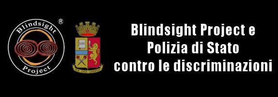 Blindsight Project e Polizia di Stato contro le discriminazioni e la disinformazione