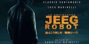 Lo chiamavano Jeeg Robot: Accessibile a tutti nelle sale dal 25 febbraio