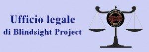 Apre il nuovo Ufficio legale di Blindsight Project