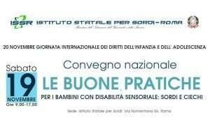 """19 novembre 2016 – Convegno nazionale """"Le Buone Pratiche per i Bambini con Disabilità Sensoriale: Sordi e Ciechi"""""""