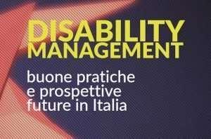 25 novembre: primo Convegno Nazionale sul Disability Management