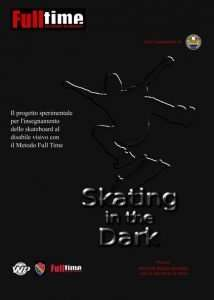 Skating in the Dark: Skateboard anche per chi  non vede