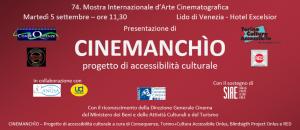 Presentazione del Progetto Cinemanchìo alla Mostra Internazionale del Cinema di Venezia