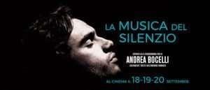 Locandina del film La musica del silenzio, docufilm su Andrea Bocelli