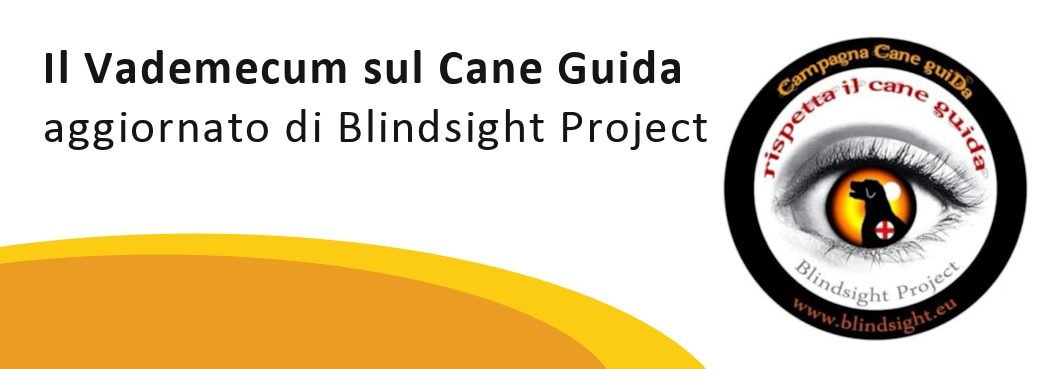 Il Vademecum sul Cane Guida 2019 di Blindsight Project