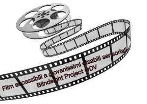 Film accessibili ai ragazzi disabili sensoriali